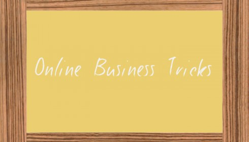Unique Online Business Tricks